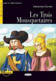 Lire et s´Entrainer: Les Trois Mousquetaires + Audio CD Niveau Trois B1 - Alexandre Dumas