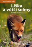 Liška a větší šelmy - Vojtěch Škaloud