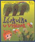 Lískulka u vrbinek - Vlasta Baránková, ...