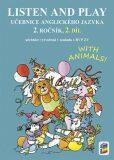 Listen and play - With animals!, 2. díl (učebnice) - Nová škola