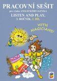 Listen and play - With magicians! 2. díl (pracovní sešit) - Nová škola