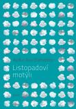 Listopadoví motýli - Audur Ava Ólafsdóttir