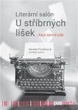 Literární salón U stříbrných lišek … když senioři píší - Daniela Fischerová, ...