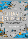 Literary Landscapes: Charting the Worlds of Classic Literature (Literary Worlds) - J. Sutherland