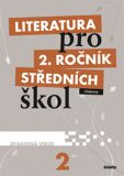 Literatura pro 2.ročník SŠ - Učebnice (zkrácená verze) - Taťána Polášková
