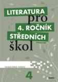 Literatura pro 4. ročník SŠ zkrácená verze - kolektiv autorů