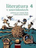 Literatura v souvislostech 4 Učebnice literatury pro střední školy - ...
