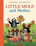 Little Mole and Mother - Hana Doskočilová