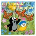 Little Mole in Summer - Hana Doskočilová