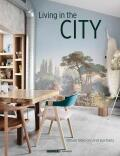 Living in the City: Urban Interiors and Portraits - Feeling Wonen