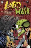 Lobo versus Maska a další řežba - John Arcudi,  Alan Grant, ...