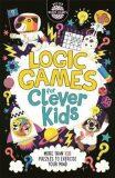 Logic Games for Clever Kids - Gareth Moore