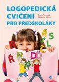 Logopedická cvičení pro předškoláky - Miroslav Růžek, ...
