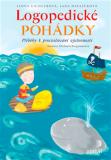 Logopedické pohádky - Příběhy k procvičování výslovnosti - Ilona Eichlerová, ...