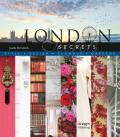 London Secrets: Style, Design, Glamour, Gardens - Janelle McCulloch