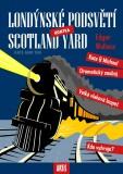 Londýnské podsvětí kontra Scotland Yard - Edgar Wallace