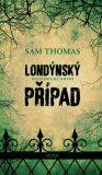 Londýnský případ - Sam Thomas
