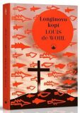 Longinovo kopí - Louis de Wohl
