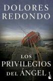 Los privilegios del ángel - Dolores Redondová