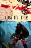 Lost in time: Roman Threat/ Third Reich Rises - Anton Schulz