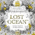 Lost Ocean: An Inky Adventure & Colouring Book - Johanna Basfordová