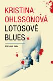 Lotosové blues - Kristina Ohlssonová