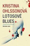 Lotosové blues - Kristina Ohlsson