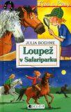 Loupež v Safariparku - Julia Boehme, ...
