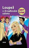 Loupež v zrcadlovém salonu - Tři holky na stopě - Sol Mira