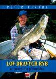 Lov dravých ryb - ...
