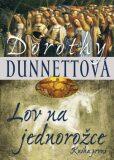 Lov na jednorožce 1 - Dorothy Dunnettová