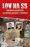 Lov na SS - Martin Dugard, Bill O'Reilly