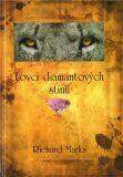 Lovci diamantových stínů - Marks Richard