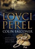 Lovci perel - Colin Falconer