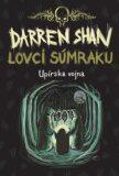 Lovci súmraku - Darren Shan