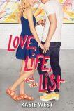 Love, Life, and the List - Kasie Westová