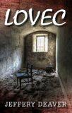 Lovec - Jeffery Deaver