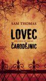 Lovec čarodějnic - Sam Thomas