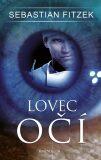 Lovec očí - Sebastian Fitzek