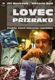 Lovec přízraků - Jiří Markovič