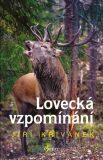 Lovecká vzpomínání - Jiří Křivánek