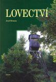 Lovectví - Josef Drmota, ...