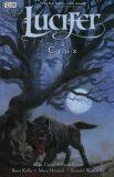 Lucifer 9 - Crux - Mike Carey, Peter Gross