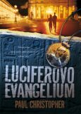 Luciferovo evangelium - Paul Christopher