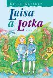 Luisa a Lotka - Erich Kästner