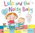 Lulu and the Noisy Baby - Camilla Reid