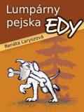 Lumpárny pejska Edy - Renáta Laryszová