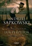 Lux perpetua - Svetlo večné - Andrzej Sapkowski