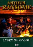 Lysky na severu - Arthur Ransome