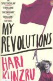 My Revolutions - Hari Kunzru